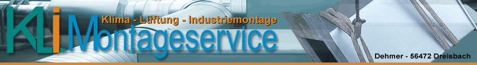 Kli-Montageservice Klima - Lüftung - Industriemontage Andreas Dehmer 56472 Dreisbach Westerwald